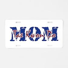 Tae Kwon Do MOM Aluminum License Plate