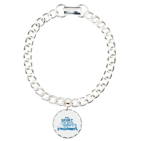 Your sport's punishment bl Charm Bracelet, One Cha