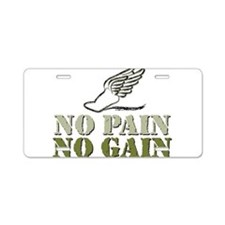 No Pain No Gain Track Aluminum License Plate