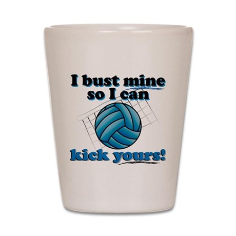 Bust Mine Vball Shot Glass