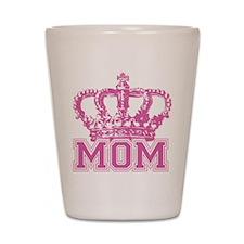Crown Mom Shot Glass
