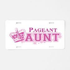 Pageant Aunt Aluminum License Plate