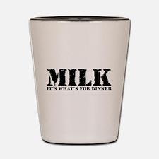 Milk for dinner Shot Glass