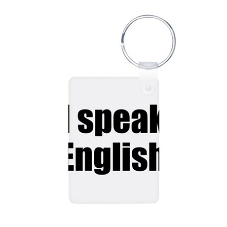 I speak English Aluminum Photo Keychain