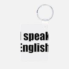 I speak English Keychains