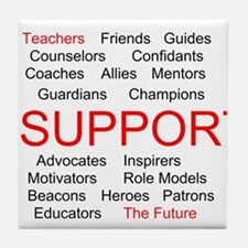 Support Teachers, Support the Future Tile Coaster