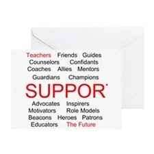 Support Teachers, Support the Future Greeting Card