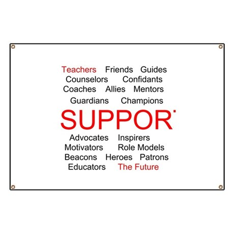 Support Teachers, Support the Future Banner