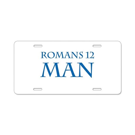 Blue Romans 12 Man Aluminum License Plate by givitup