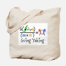 Goin 'Yaking Tote Bag