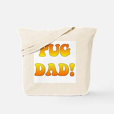 """pug dad"" in orange gradient Tote Bag"