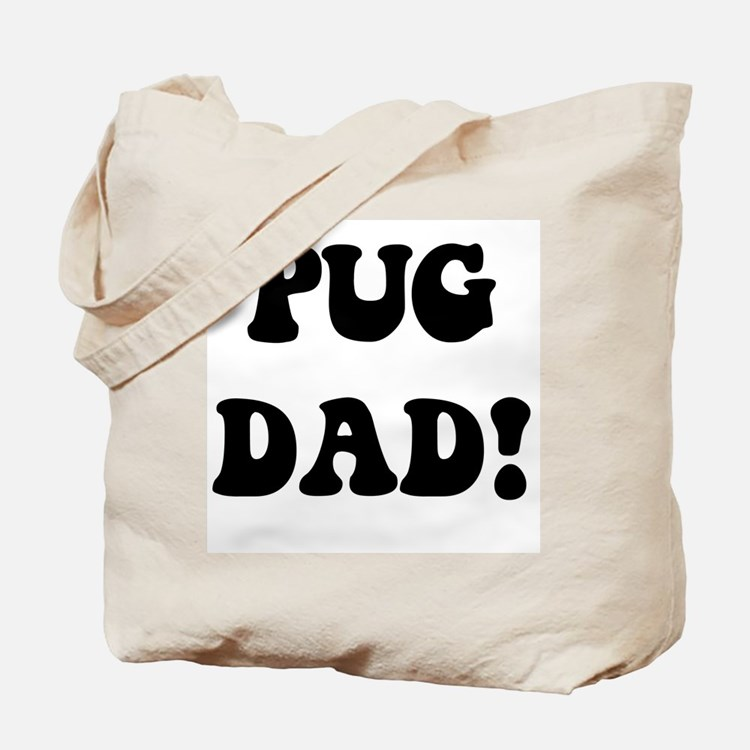 """""""pug dad"""" in blue and gold Tote Bag"""