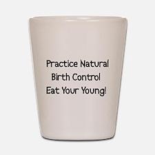 Natural Birth Control Shot Glass