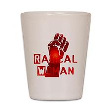 Radical Woman Shot Glass