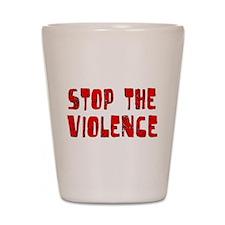 Stop The Violence Shot Glass