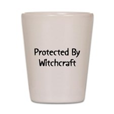 Protected By Witchcraft Shot Glass