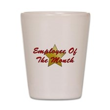 Employee Of The Month Shot Glass
