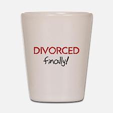 Divorced Finally Shot Glass
