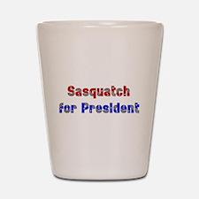 Sasquatch For President Shot Glass