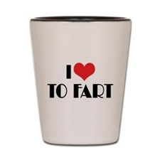I Love To Fart 2 Shot Glass