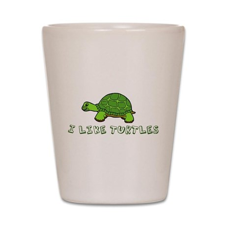 I Like Turtles Shot Glass