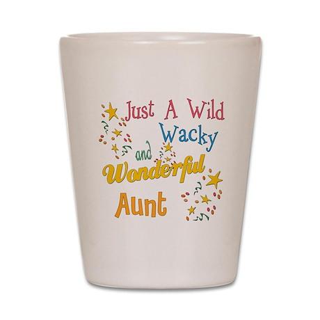 Wild Wacky Aunt Shot Glass