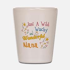 Wild Wacky Nana Shot Glass