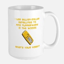 Geochaching What's Your Hobby Ceramic Mugs