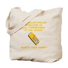 Geochaching What's Your Hobby Tote Bag