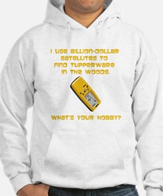 Geochaching What's Your Hobby Hoodie