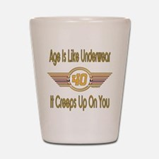 Funny 40th Birthday Shot Glass