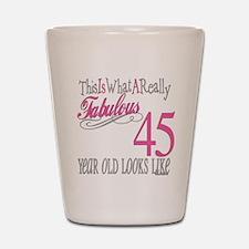 45th Birthay Gifts Shot Glass
