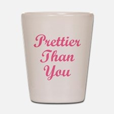 Prettier Than You Shot Glass