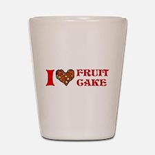 I Love Fruitcake Shot Glass