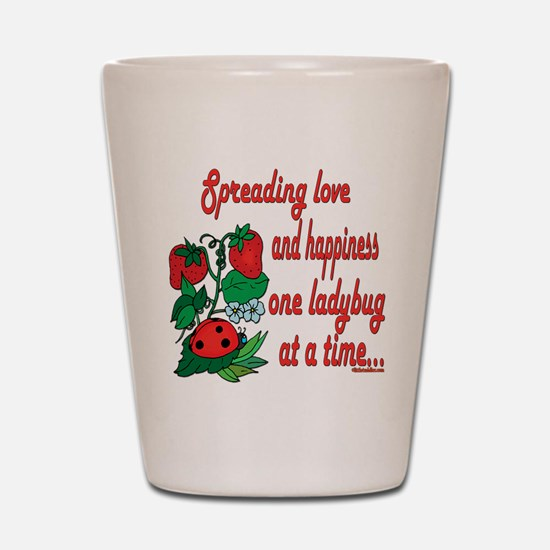 Spreading Love Ladybugs Shot Glass