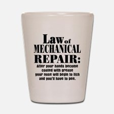 Law of Mechanical Repair: Shot Glass
