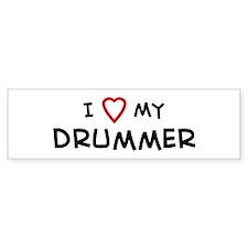 I Love Drummer Bumper Bumper Sticker