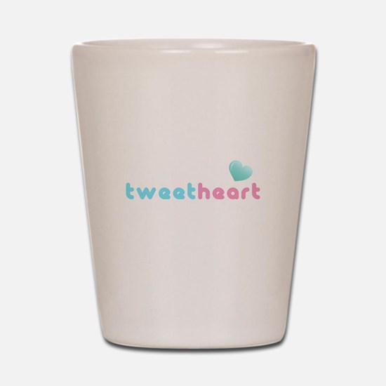 tweetheart sweetheart Shot Glass