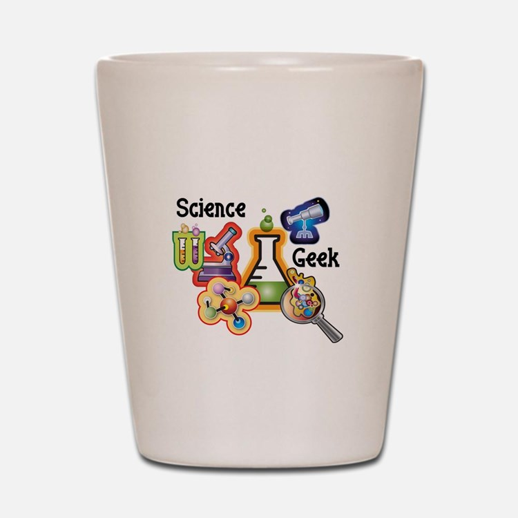 Science Geek Shot Glass