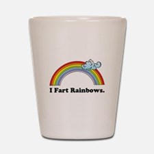 I Fart Rainbows. Shot Glass