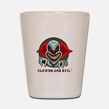 Clowns are Evil Shot Glass