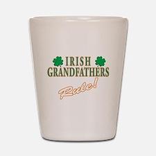Irish Grandfathers rule Shot Glass