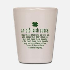 An Old irish curse Shot Glass