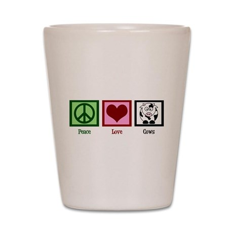 Peace Love Cows Shot Glass