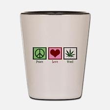 Peace Love Weed Shot Glass