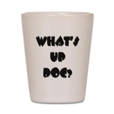 What's up doc? Shot Glass