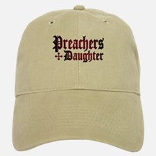 """Preachers Daughter"" Baseball Baseball Cap"