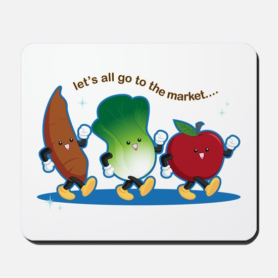 Let's Go to the Market! Mousepad