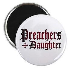 """Preachers Daughter"" Magnet"