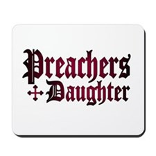 """Preachers Daughter"" Mousepad"